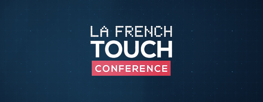 FrenchTouchConference 2017