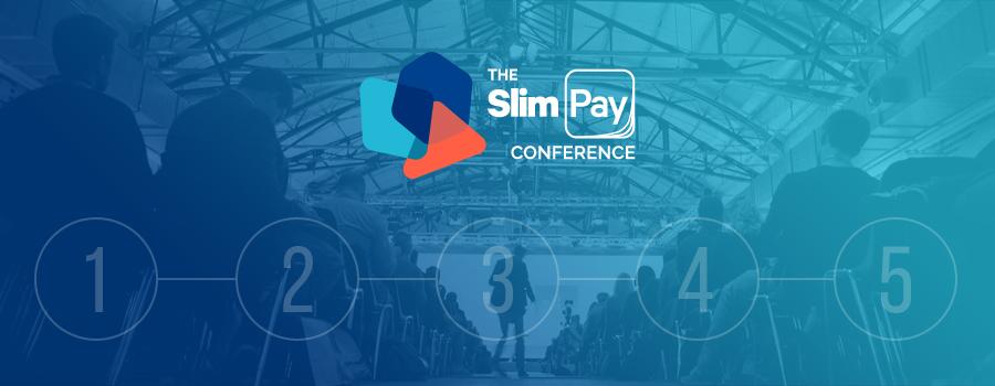 5 bonnes raisons d'assister à The SlimPay Conference