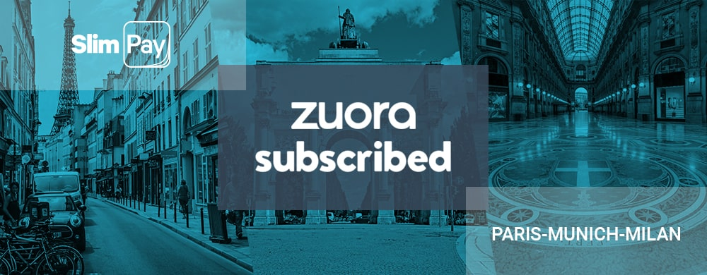 Meet SlimPay at Zuora Subscribed 2019